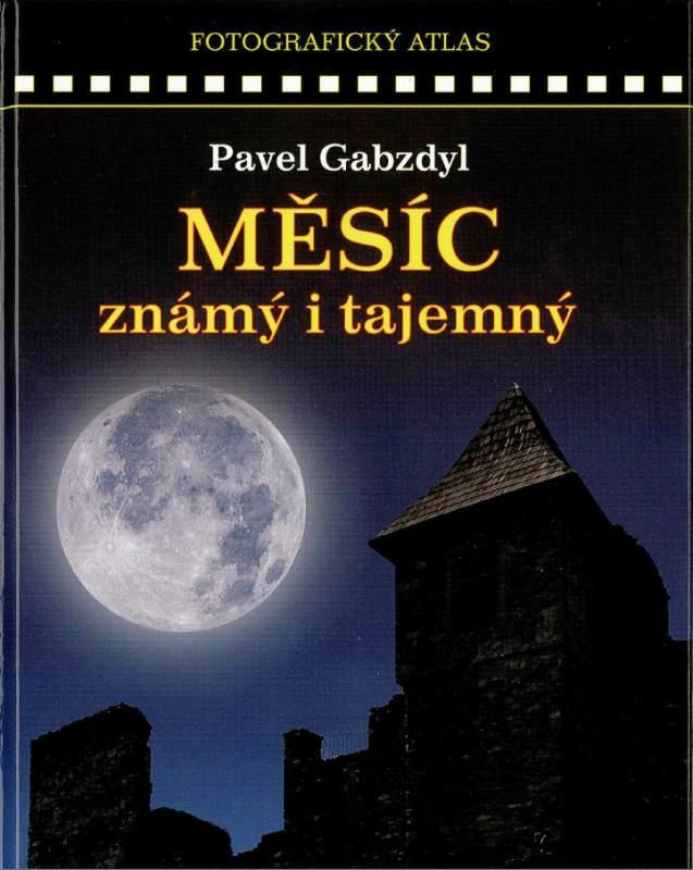 Publikace AVENTINUM MĚSÍC ZNÁMÝ I TAJEMNÝ, Gabzdyl Pavel