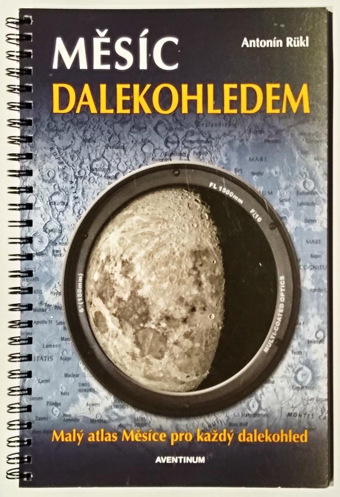Publikace AVENTINUM MĚSÍC DALEKOHLEDEM, A.Rükl