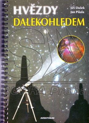 Publikace AVENTINUM HVĚZDY DALEKOHLEDEM, J.Dušek, J.Píšala