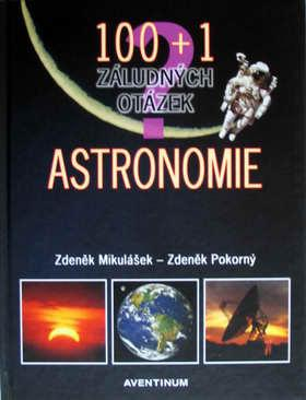 Publikace AVENTINUM 100+1 ZÁLUDNÝCH OTÁZEK ASTRONOMIE