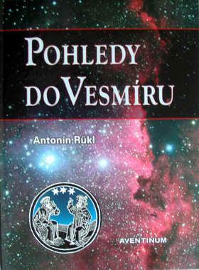 Publikace AVENTINUM POHLEDY DO VESMÍRU, A.Rükl